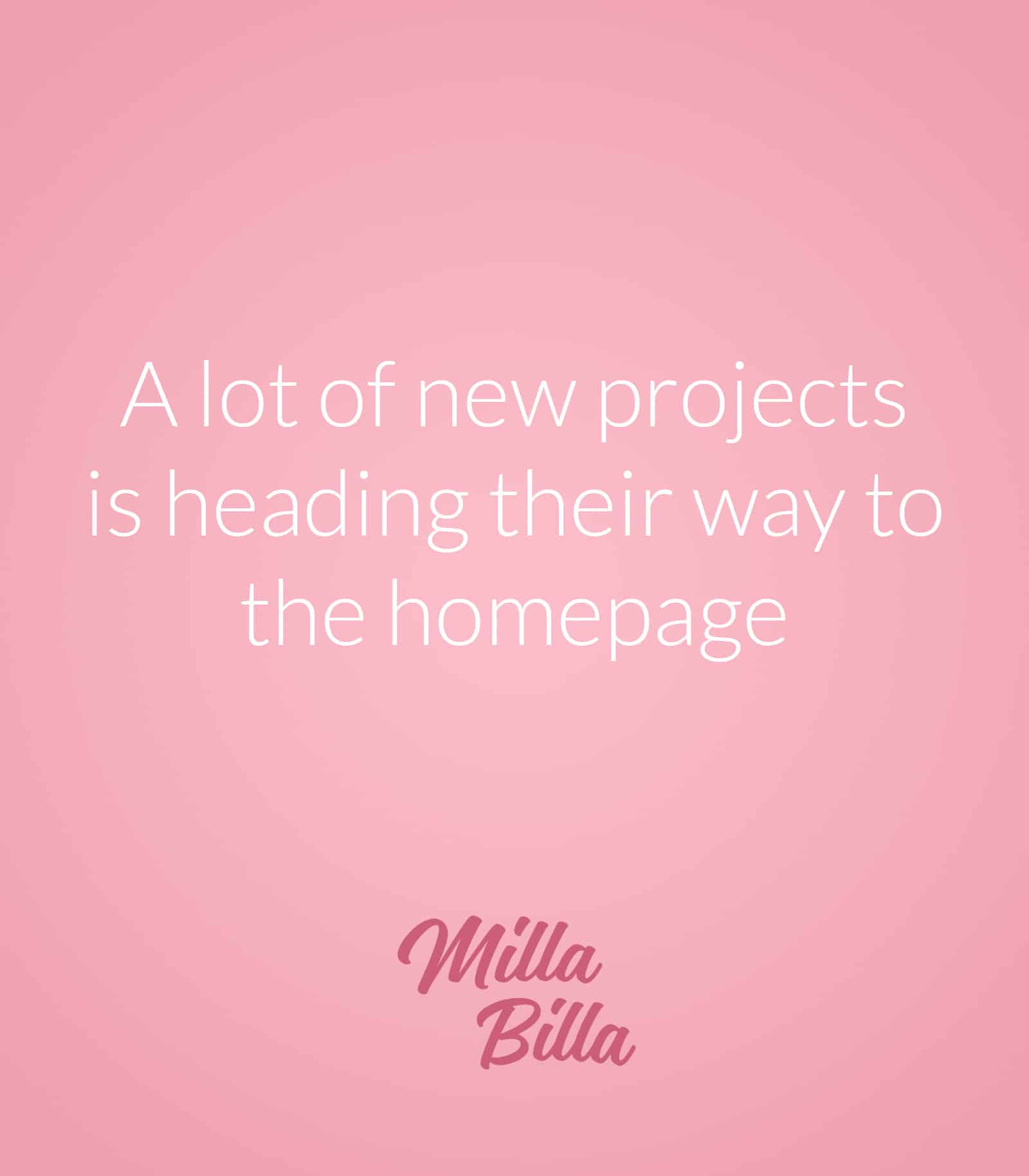A lot of new projects is comming soon to Milla Billa!